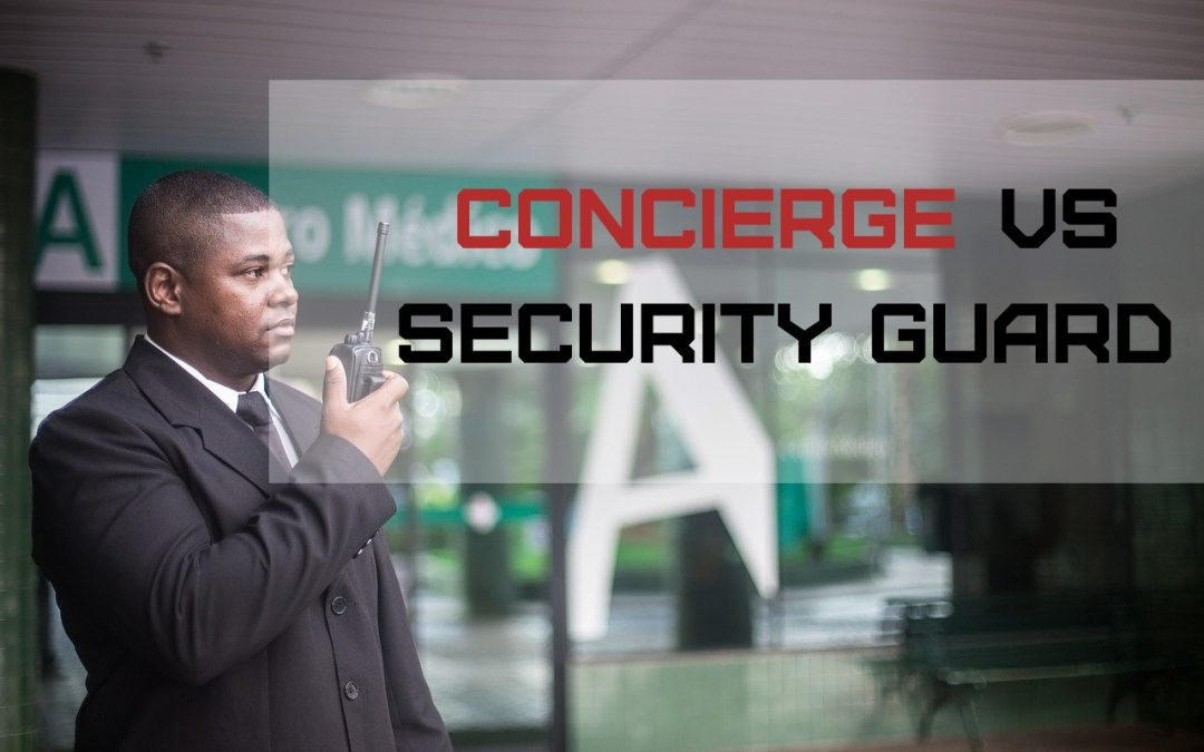 Concierge VS Security Guard | Chicago, IL